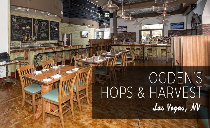 Ogden's Harvest & Hops - Las Vegas, NV