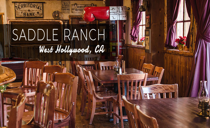 Saddle Ranch, West Hollywod, CA